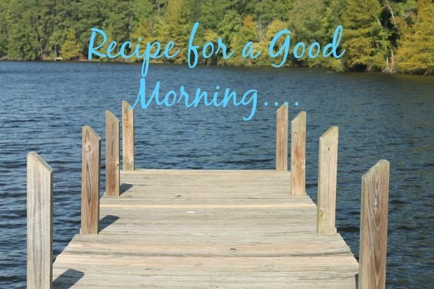 Recipe for a Good Morning