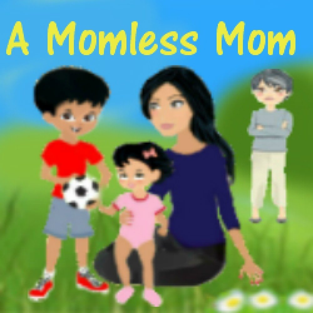 A Momless Mom