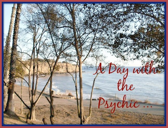 A Day with the Psychic