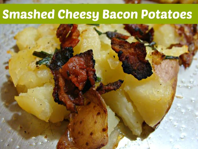 Potato Recipes-Smashed Cheesy Bacon Potatoes