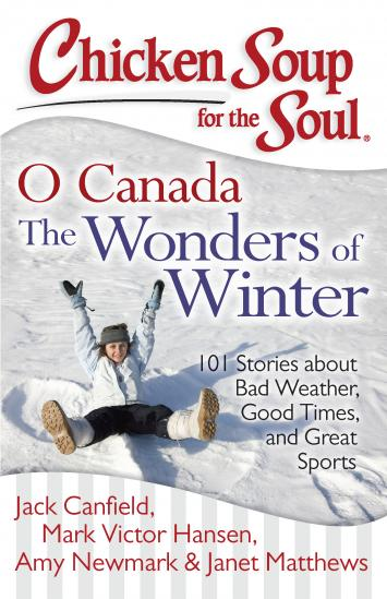 O Canada Wonders of Winter- Chicken Soup for the Soul Books
