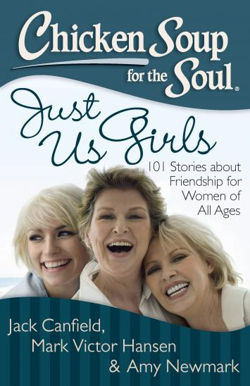 Just us Girls- Chicken Soup for the Soul book