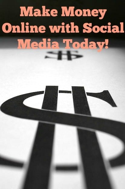 Make Money Online with Social Media Today!