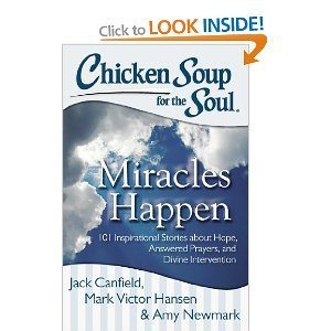 Chicken Soup for the Soul- Miracles Happen