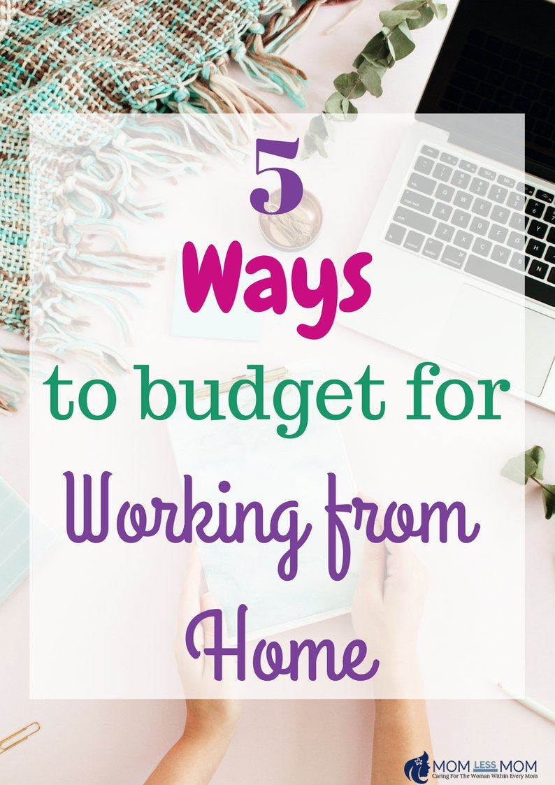 5 Ways to Budget for Working from Home