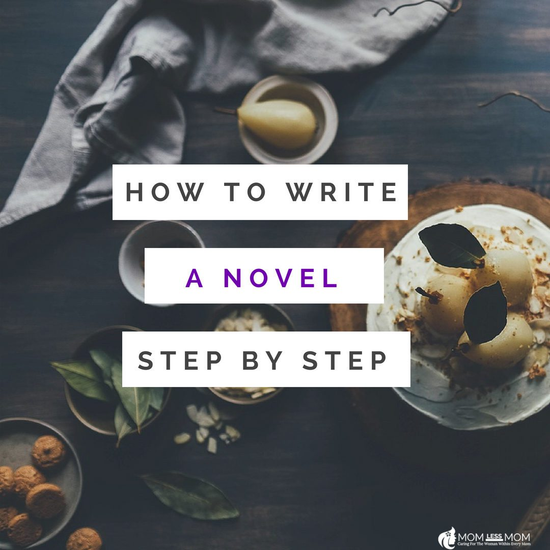 how to write a novel step by step