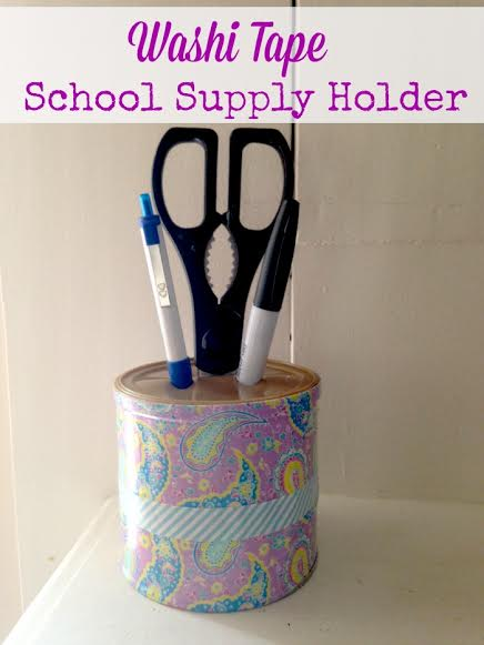 Back to School  DIY Craft- Washi Tape School Supply Holder
