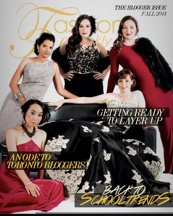 Fashion Weekly Cover Story- Toronto Bloggers
