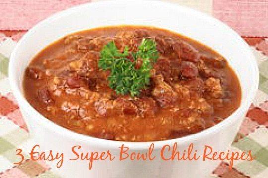 3 Easy Super Bowl Chili Recipes