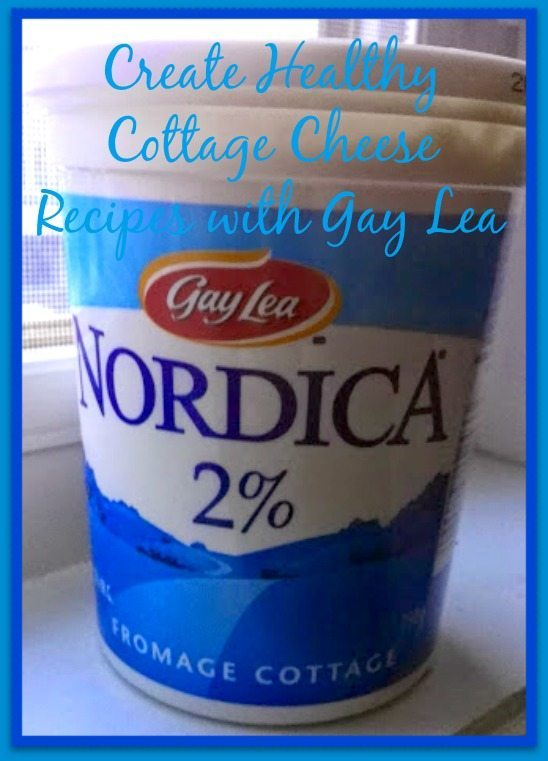 Create Healthy Cottage Cheese Recipes with Gay Lea