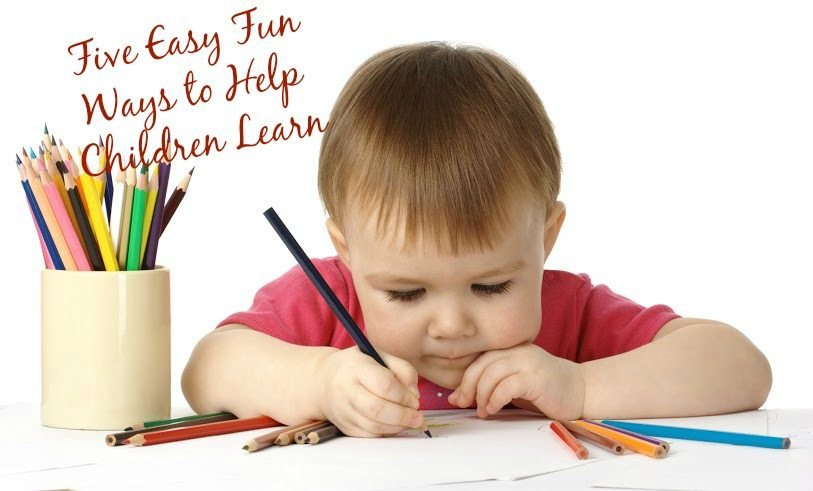Five Easy Fun Ways to Help Children Learn