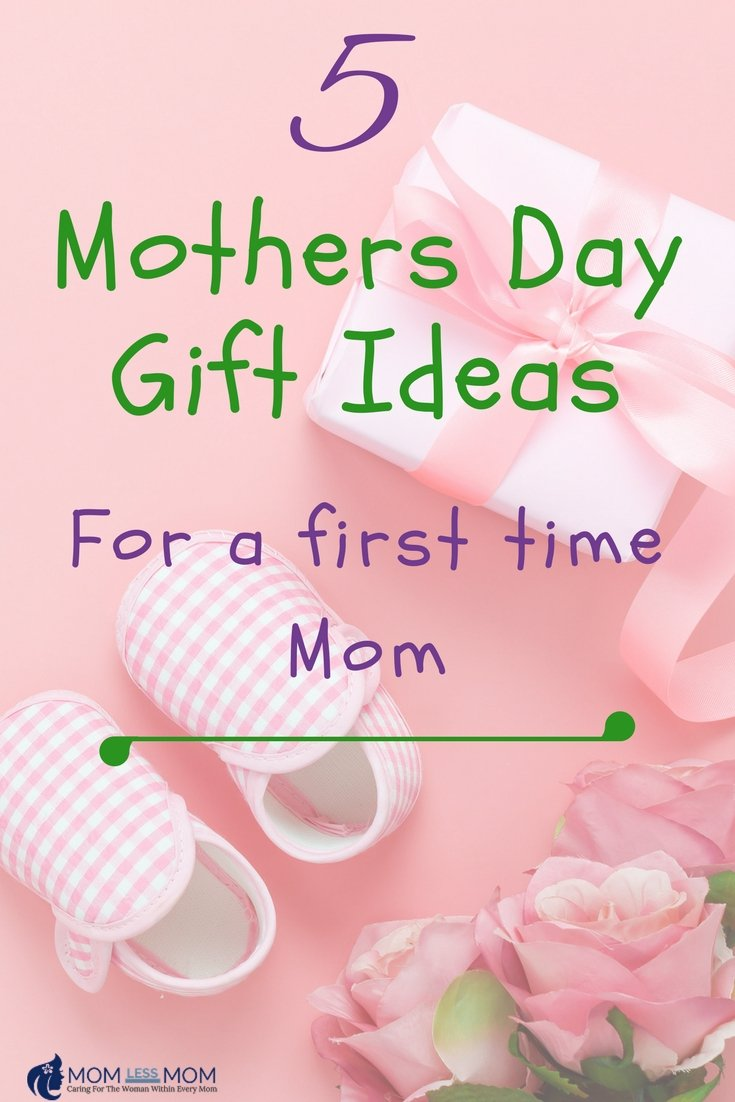 5 Mothers Day gift ideas for a first time mom