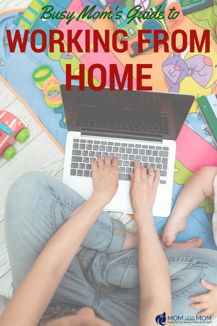 Busy Mom's Guide to Working from Home