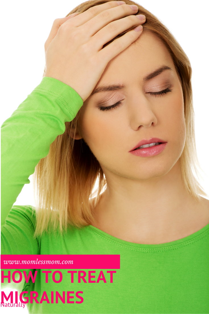 How to Treat Migraines Naturally