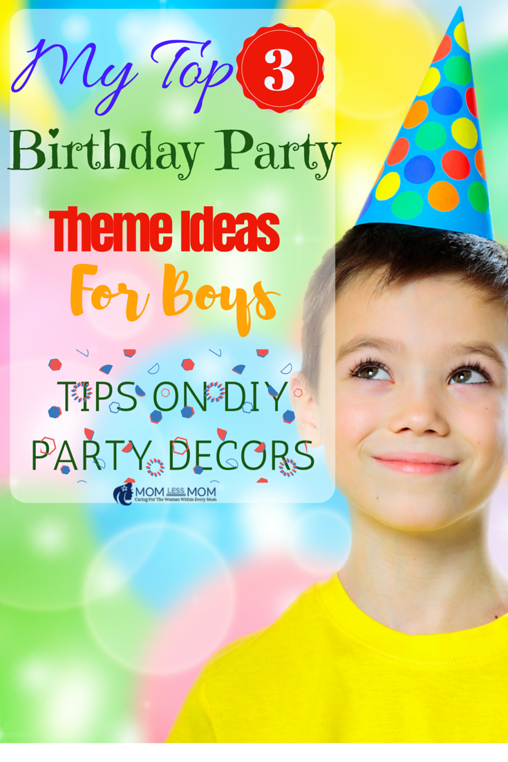 My Top 3 Birthday Party Theme Ideas for Boys