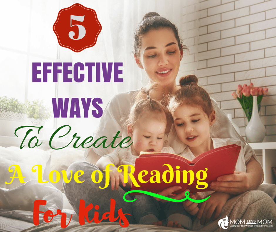 Create a Love of Reading for Kids