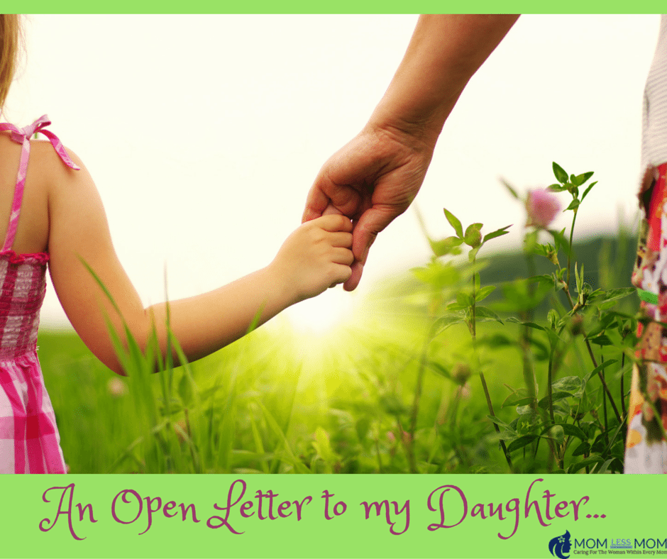 An Open Letter to my Daughter...