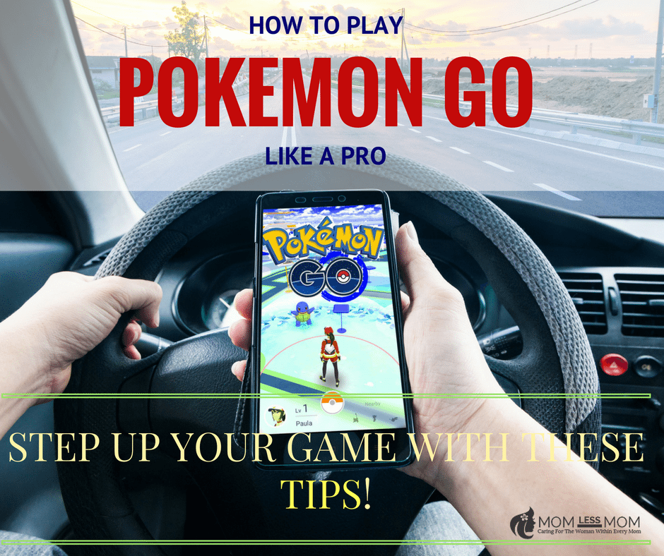 HOW TO PLAY POKEMON GO LIKE A PRO