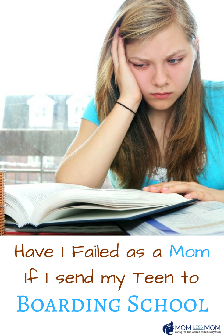 Have I Failed as a Mother if I send my Teen to Boarding School?