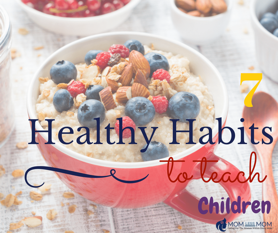 7 Healthy Habits to Teach your Children