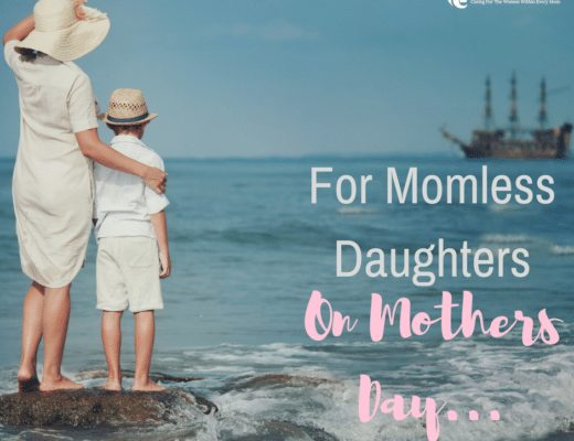 For Momless Daughters on Mothers Day
