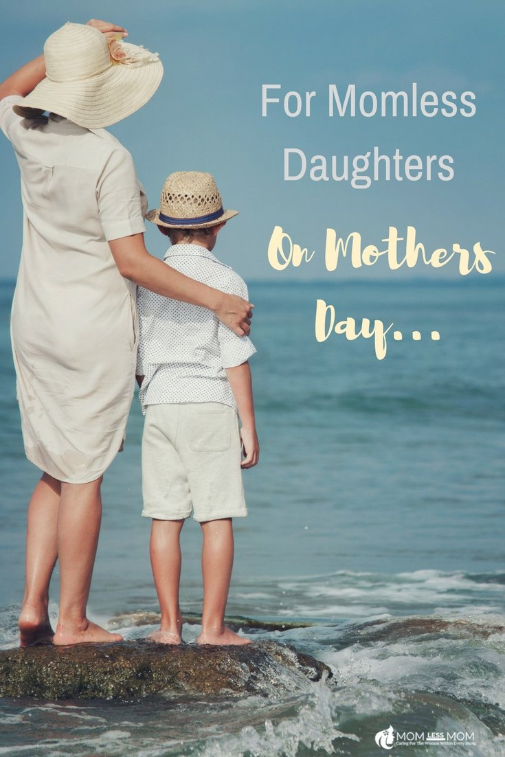 A Motherless Daughter\'s thoughts on her estranged Mom on Mothers day #Mothersday2018