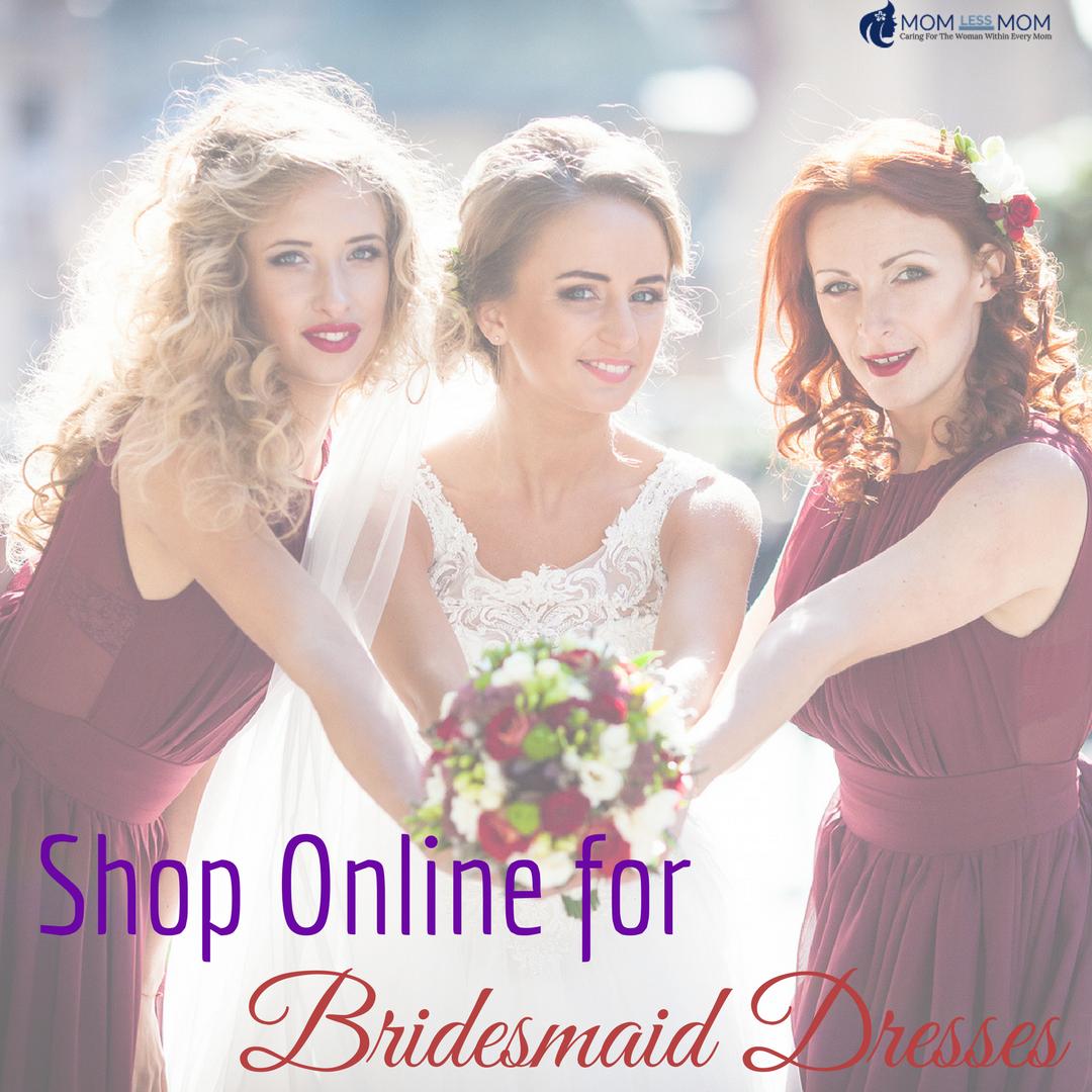 Shop online for Bridesmaid Dresses