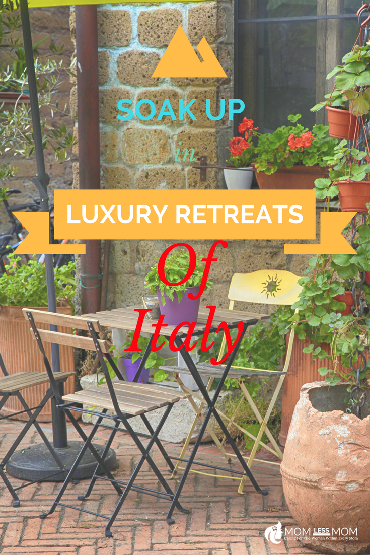 Soak up In Luxury Retreats of Italy