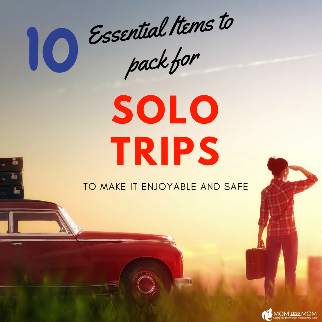 Essential items to pack for a solo trip