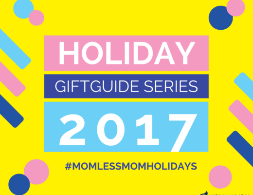 Momless Mom Holiday Gift Guide 2017
