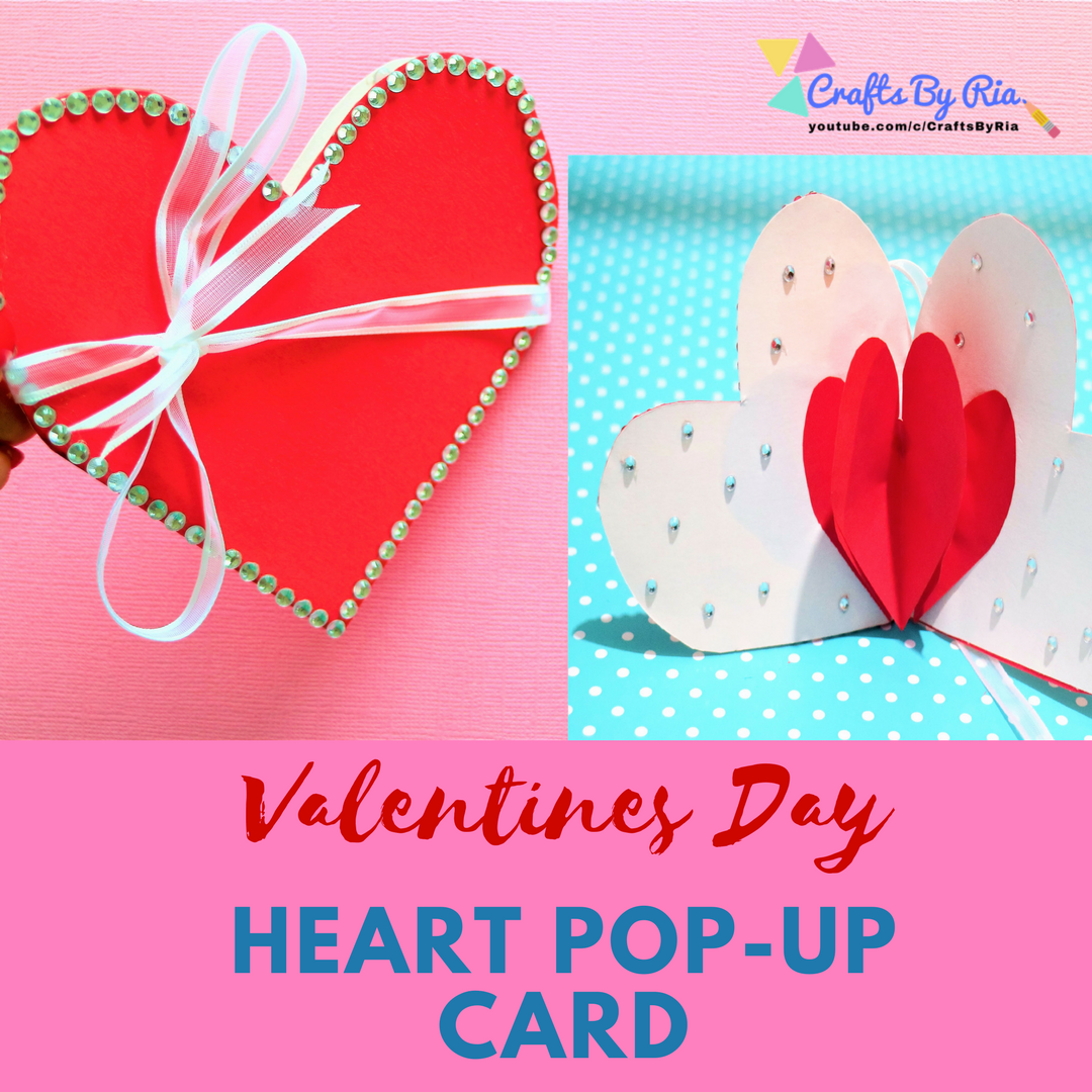 Valentines Day craft idea- Heart Pop Up card