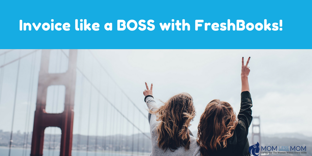 Invoice with FreshBooks- Accounting software for small business owner