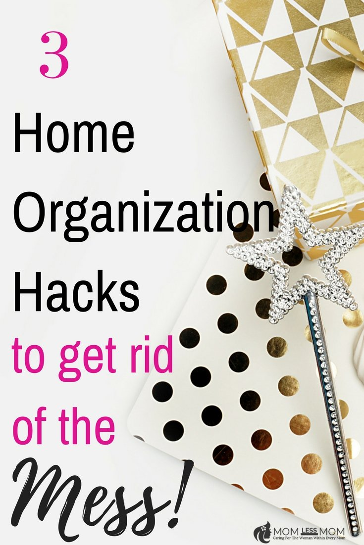 3 Home Organization Hacks