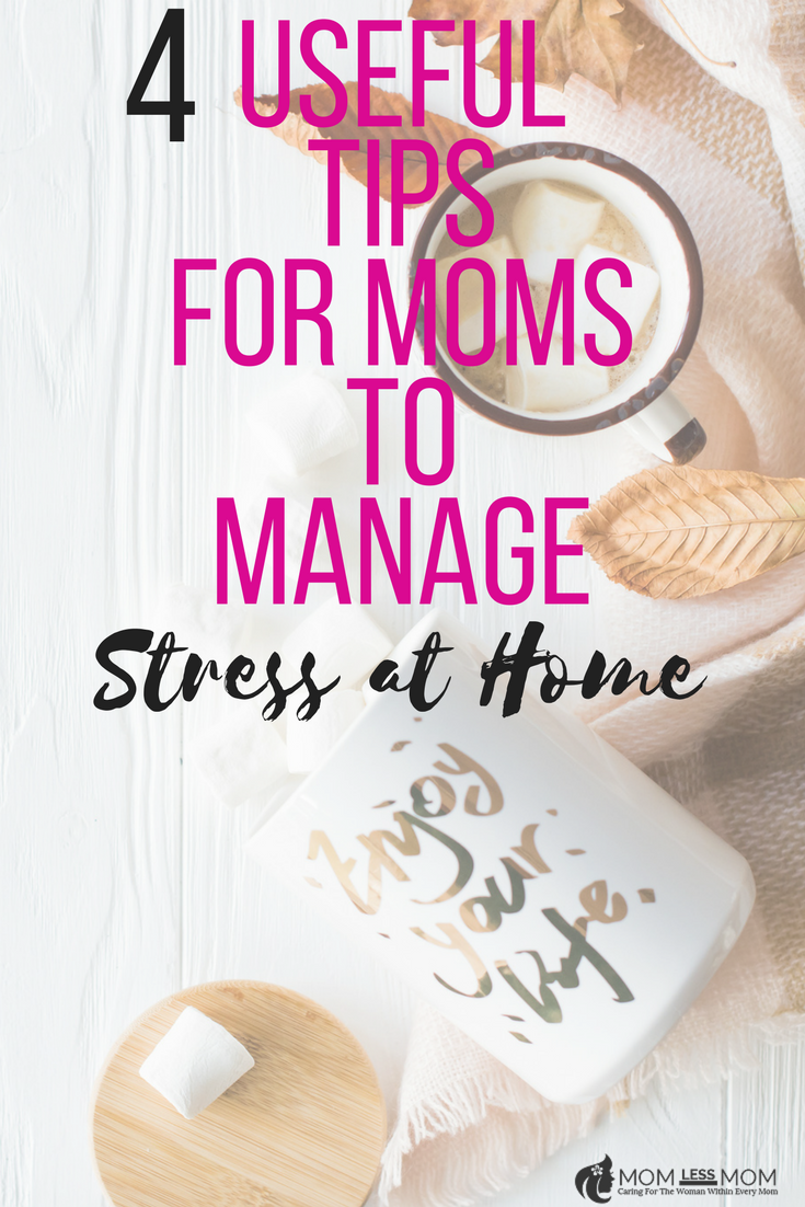 Tips for moms to manage stress at home so that you can take back control of your mind and life.Learning how to manage stress at home is great because it becomes a private matter and helps you to grow as a person. With each new step to manage stress at home, you'll feel more confident and in turn, live a happier life.  #momcare #personalcare #selfcaretips