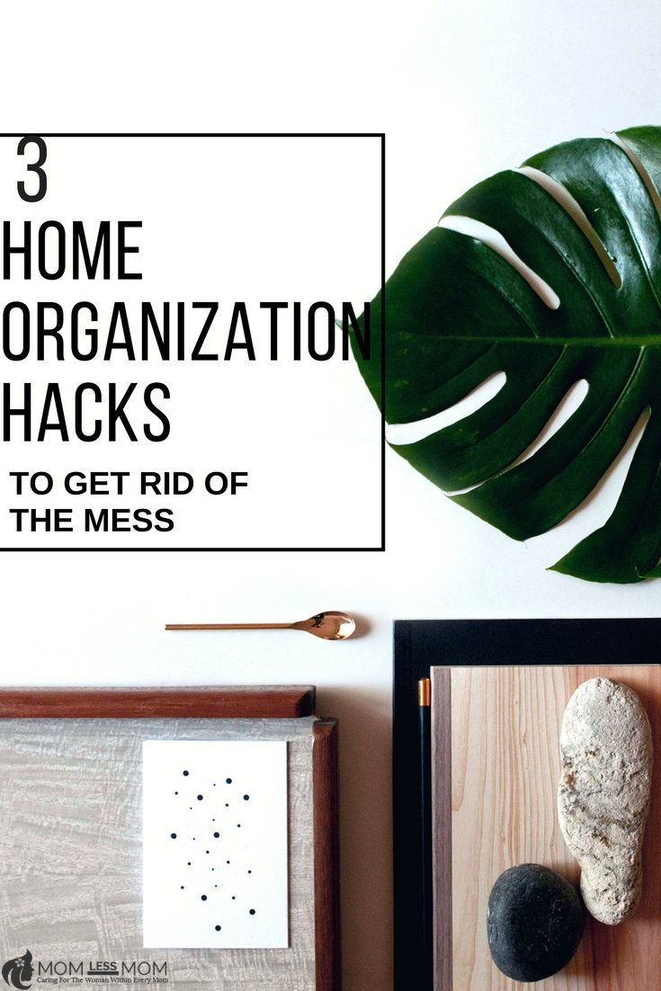 Here are top 3 Home organization hacks to get rid of the mess that eats up our time cleaning up! #Homemaking #family