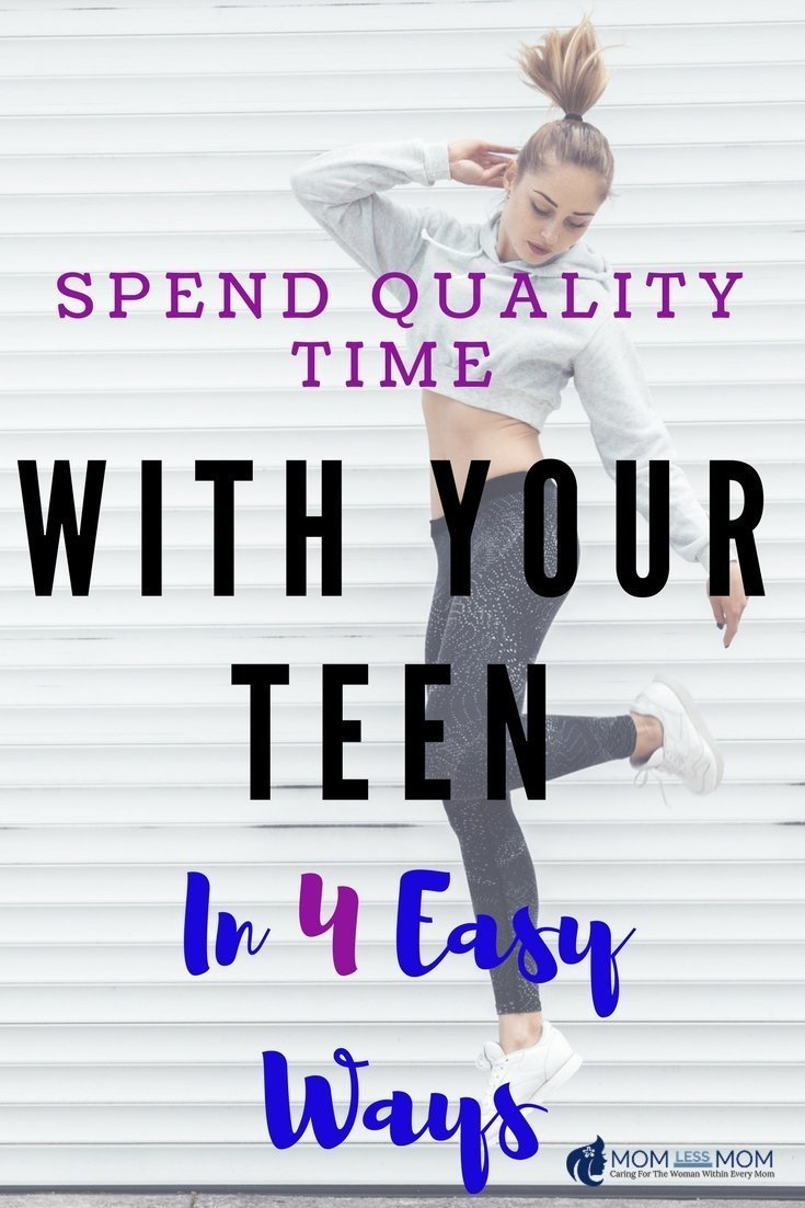 4 Ways to Spend Quality Time with your Teen