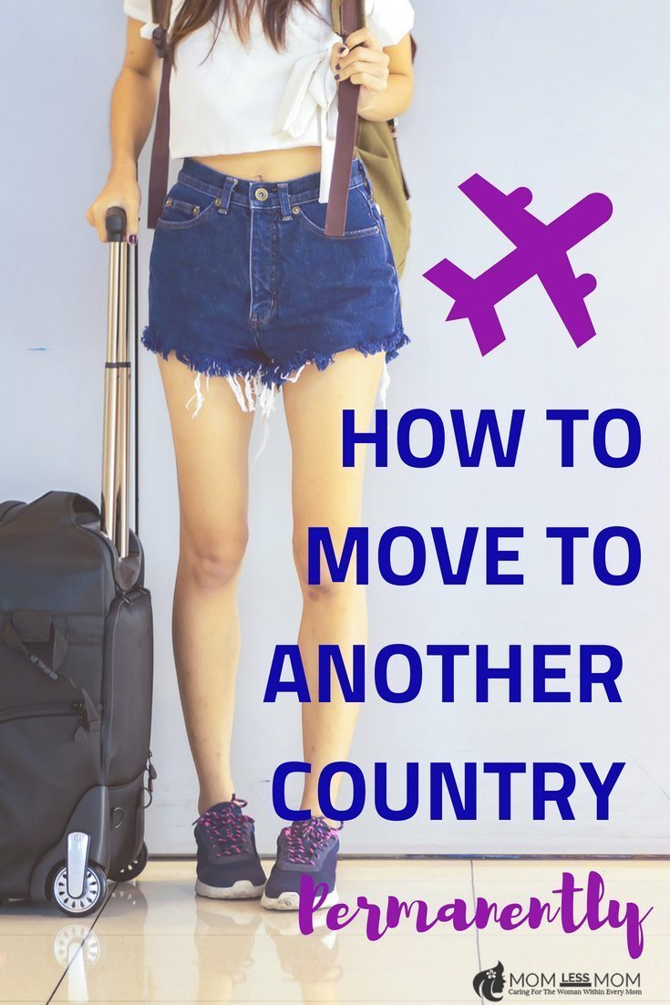 How to move to another country permanently