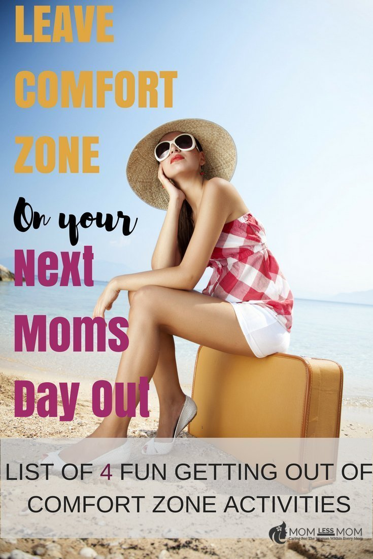 Leave comfort zone-how to tips for moms