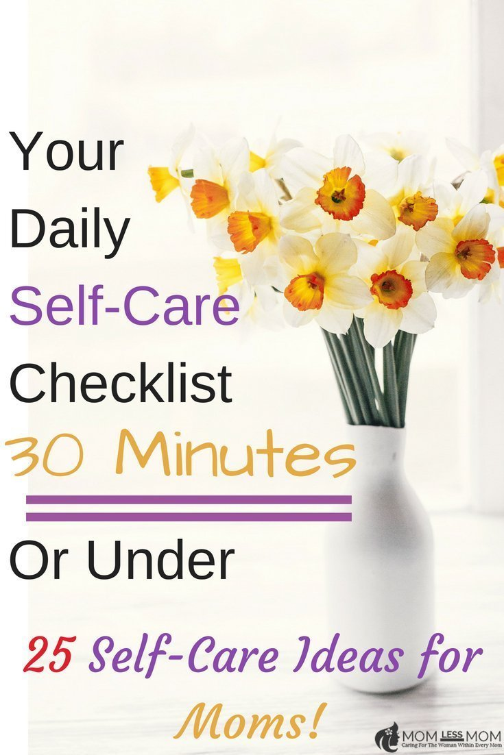 Daily self care checklist-self care ideas for moms