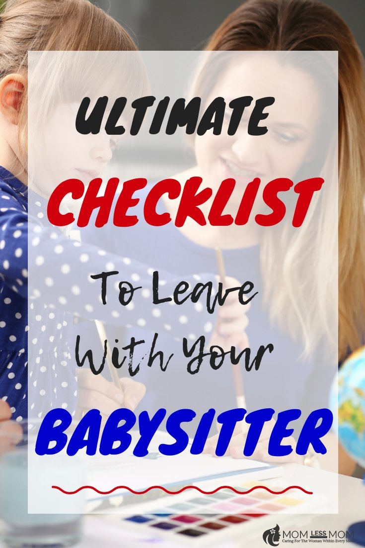 Leave this checklist with your babysitter while you are away