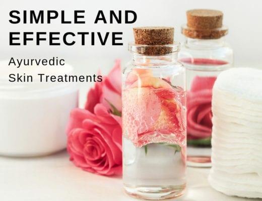 ayurvedic skin treatments