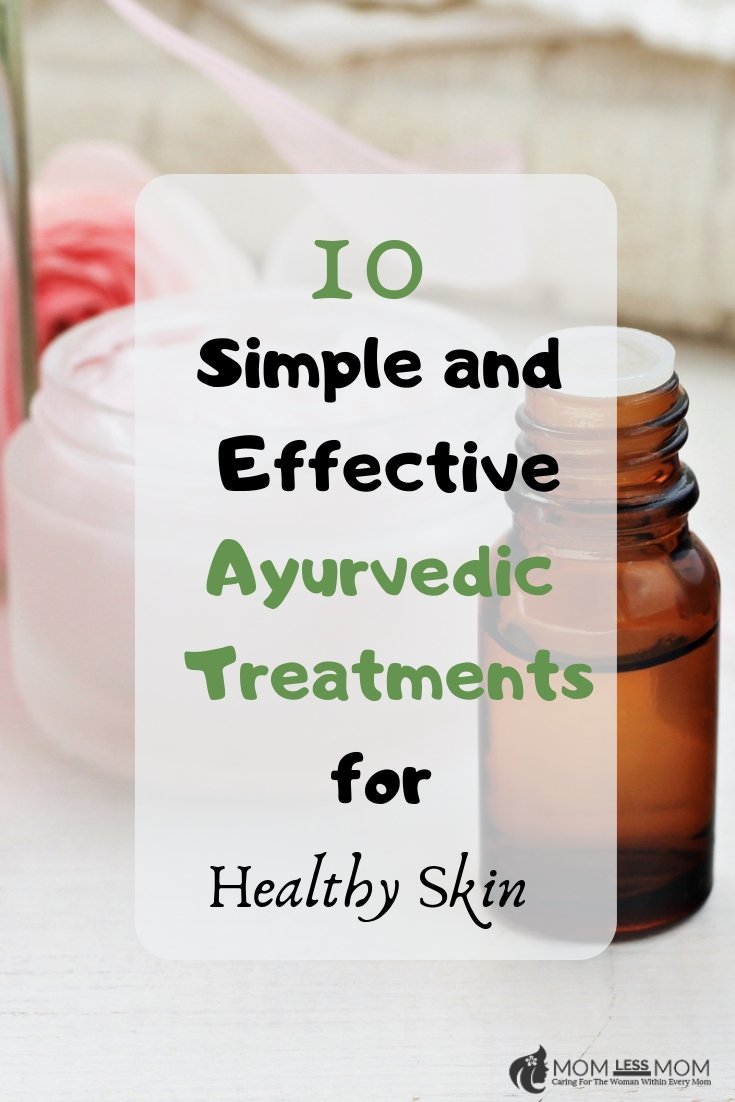 treating your skin for a healthy glow the ayurvedic way