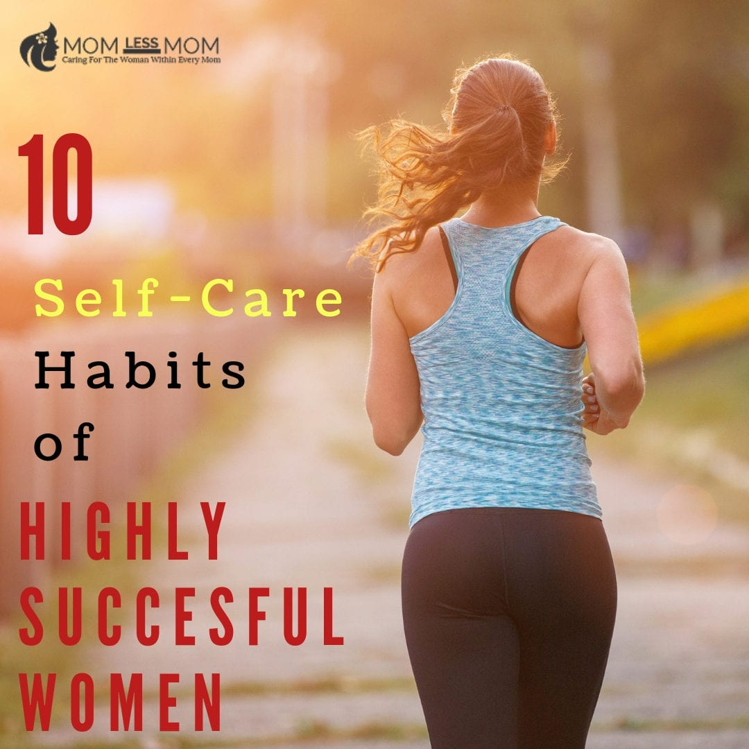 self-care habits of successful women