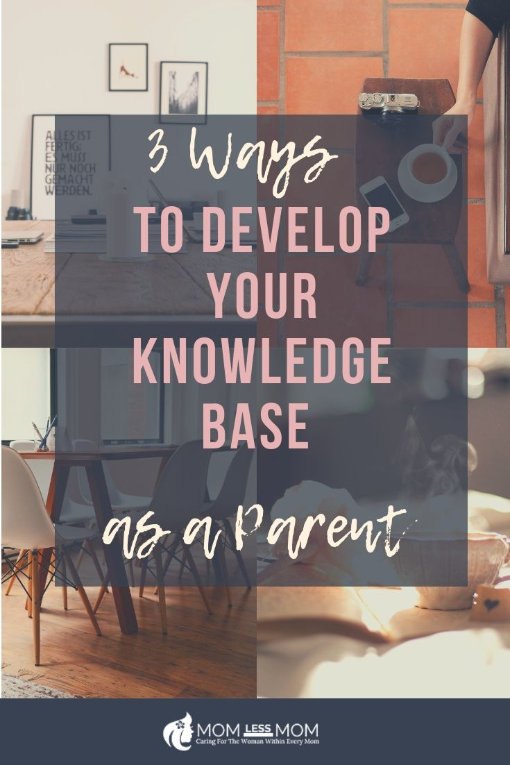 Feed your thirst for knowledge as a parent