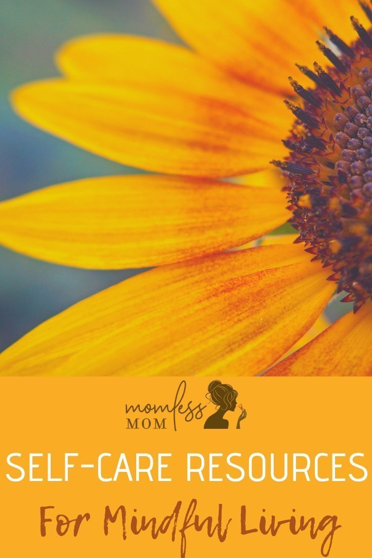 These self-care resources will be your guideposts to make informed choices to live mindfully and intentionally. Without compromising on joy and self preservation. #selfcare