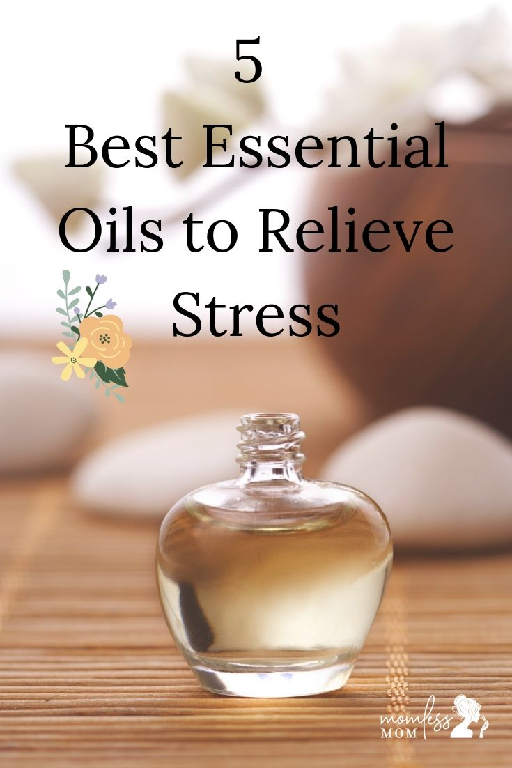 5 best essential oils to relieve stress